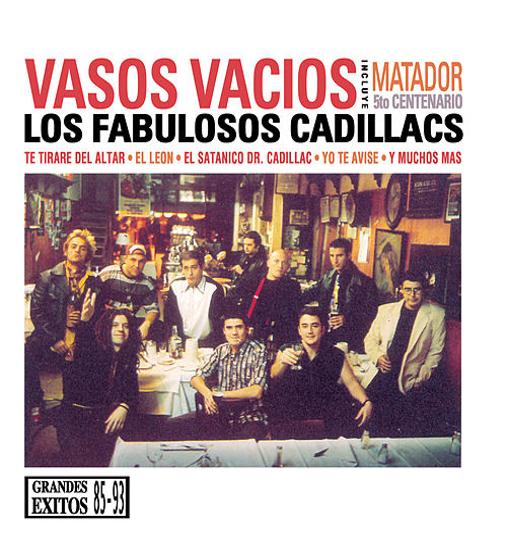 Vasos Vacios by Los Fabulosos Cadillacs