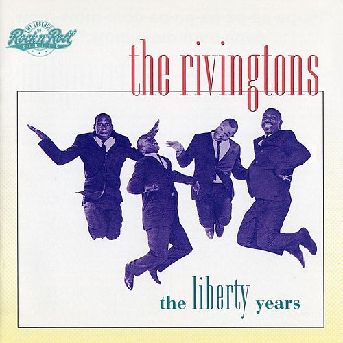 The Libery Years by The Rivingtons