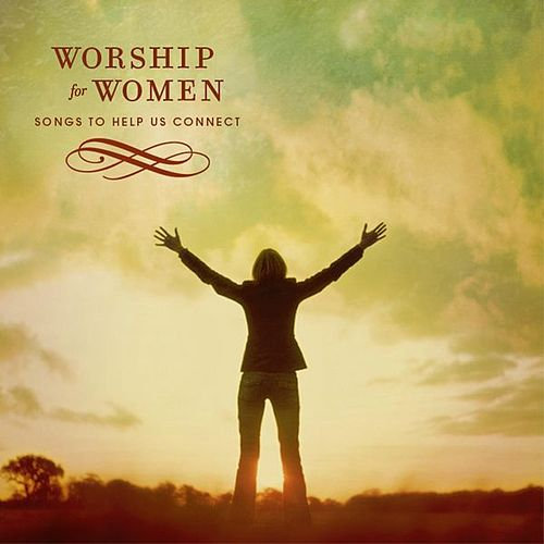 Worship For Women by Various Artists