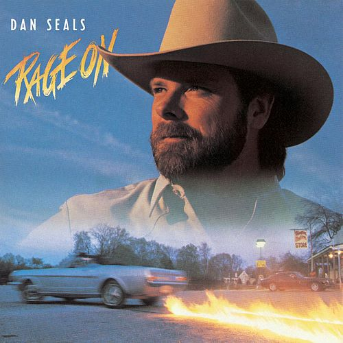 Rage On by Dan Seals