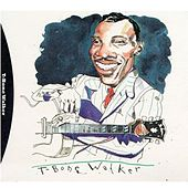 The Complete Capitol / Black & White Recordings by T-Bone Walker