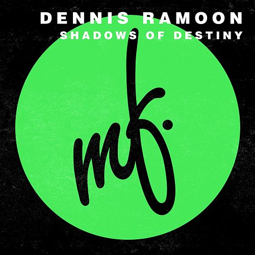 Shadows Of Destiny by Dennis Ramoon