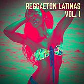 Reggaeton Latinas, Vol. 1 by Reggaeton Club