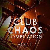 Club Chaos Compilation, Vol. 1 - EP by Various Artists