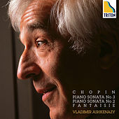 Chopin: Piano Sonata No. 3 & No. 2, Fantaisie by Vladimir Ashkenazy