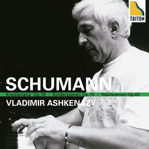 Schumann: Kreisleriana, Kinderszenen, Waldszenen by Vladimir Ashkenazy