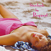 Standards by Request 2nd Day by Eddie Higgins