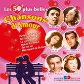 Les 50 plus belles chansons d'amour by Various Artists