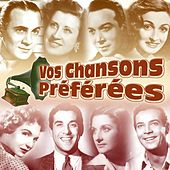 Vos chansons préférées by Various Artists