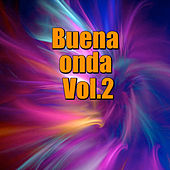 Buena onda, Vol.2 by Various Artists