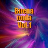 Buena onda, Vol.1 by Various Artists