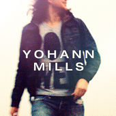 Yohann Mills by Various Artists