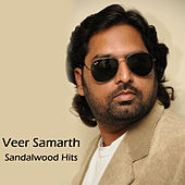 Veer Samarth Sandalwood Hits by Various Artists