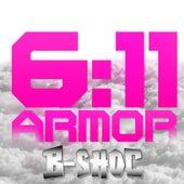 6:11 Armor by B-Shoc