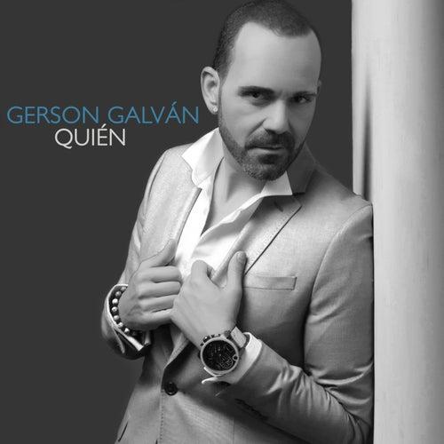 Quién by Gerson Galván