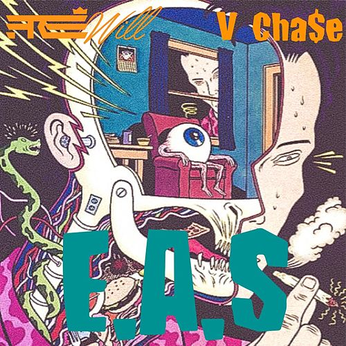 E.A.S (feat. V Cha$e & Geo Nova) by Free Will