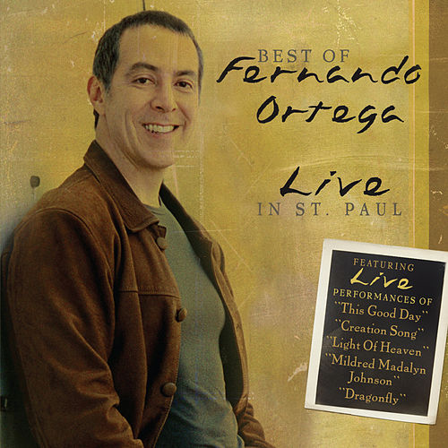 Best Of - Live In St. Paul by Fernando Ortega