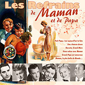 Les refrains de Maman et de Papa by Various Artists