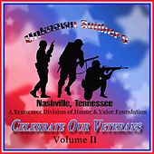 Celebrate Our Veterans - Vol. II by Various Artists
