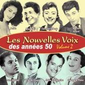 Les nouvelles voix des années 50, Vol. 2 by Various Artists
