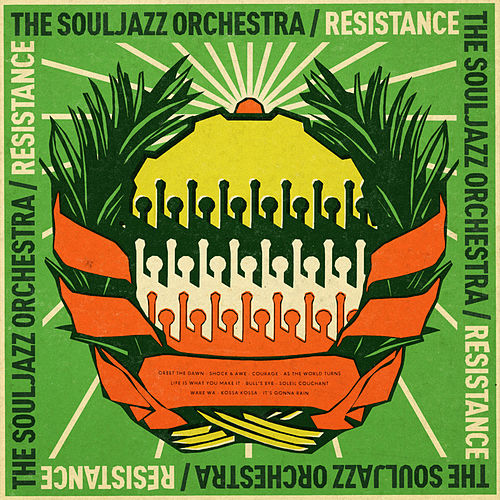 Resistance by The Souljazz Orchestra
