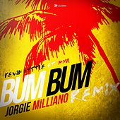 Bum Bum (Jorgie Milliano Remix) [feat. Mya] by Kevin Lyttle