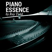 Piano Essence by Roy Todd