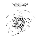 Silhouettes (I, II, III) - Single by Floating Points