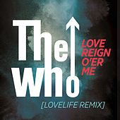 Love Reign O'er Me by The Who