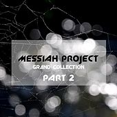 Messiah Project Grand Collection by Messiah Project