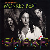 Shake by Jim Suhler & Monkey Beat