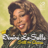 Still The Queen by Denise LaSalle