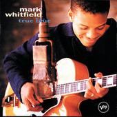 True Blue by Mark Whitfield