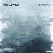 The Flood by Joshua Hyslop