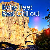 Itchy Feet - Best Chillout by Various Artists
