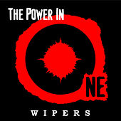 The Power in One by Wipers