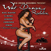 Wet Dreams Riddim by Various Artists