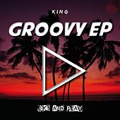 Groovy by King