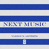 Next Music 8 by Various Artists