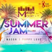 Puppy Love (SummerJam Riddim) by Mason