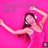 Tonight Is House, Vol. 4 - EP by Various Artists