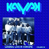 Live Legends In Concert Vol. 32 by Kayak