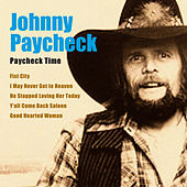 Paycheck Time by Johnny Paycheck