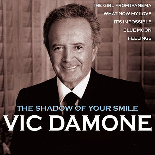 The Shadow of Your Smile by Vic Damone