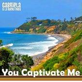 You Captivate Me by Gabriela