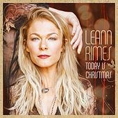 Today Is Christmas by LeAnn Rimes