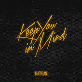 Keep You in Mind (Platinum Edition) by Guordan Banks