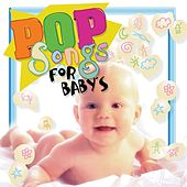 Pop Songs for Babies by The Lullaby Orchestra