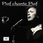 Piaf chante Piaf by Edith Piaf