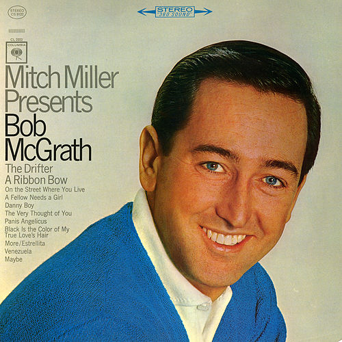 Mitch Miller Presents Bob McGrath by Bob McGrath